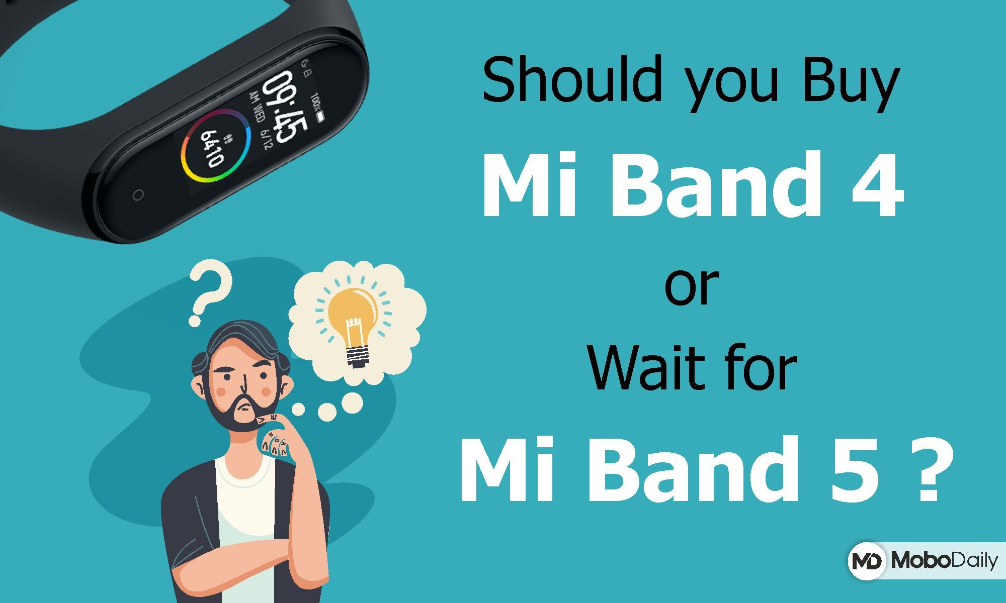 should you buy mi band 4 or wait for mi band 5