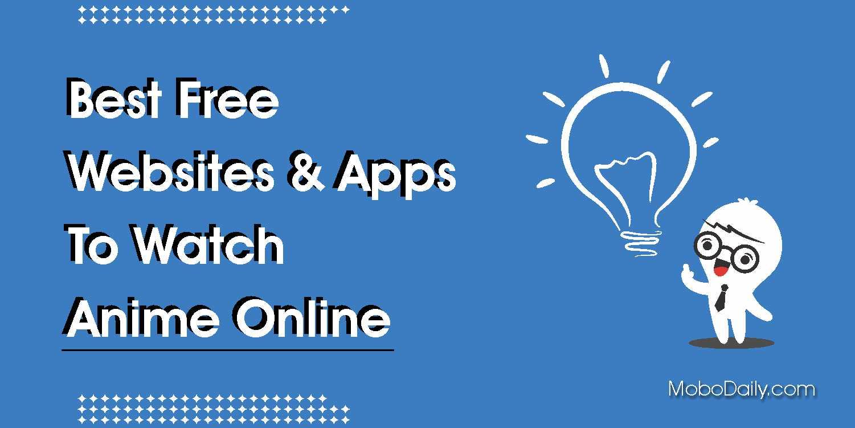 Best Free Website App to watch anime online 2020